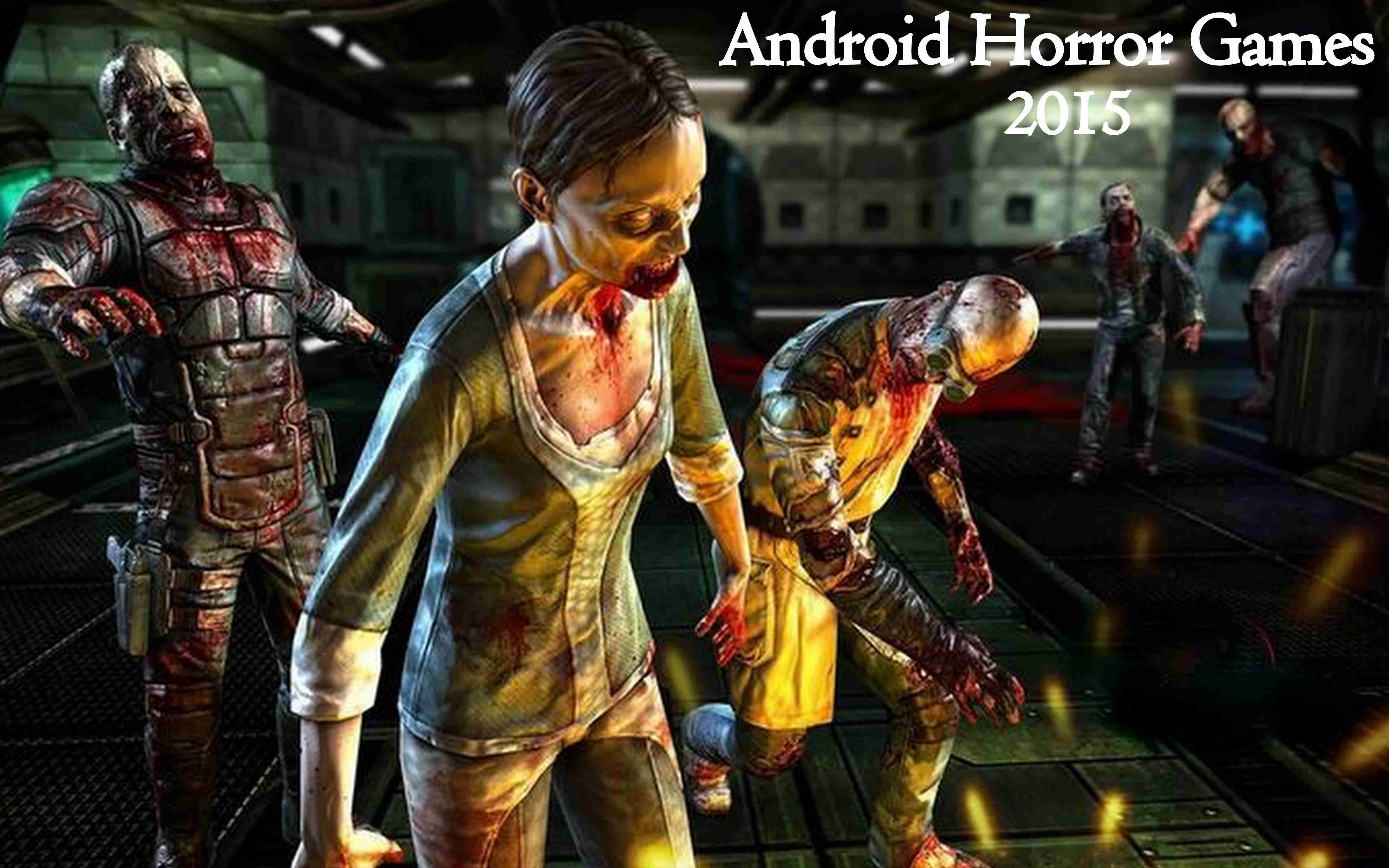 top 10 best android hd horror games 2015