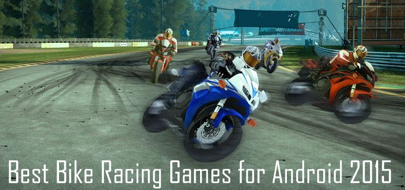 Best Bike Racing Games for Android 2015