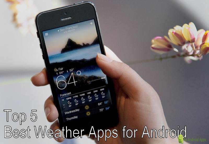 Top 5 Best Weather Apps for Android