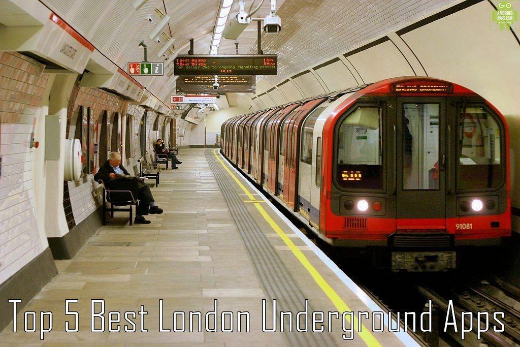 Top 5 Best London Underground Apps