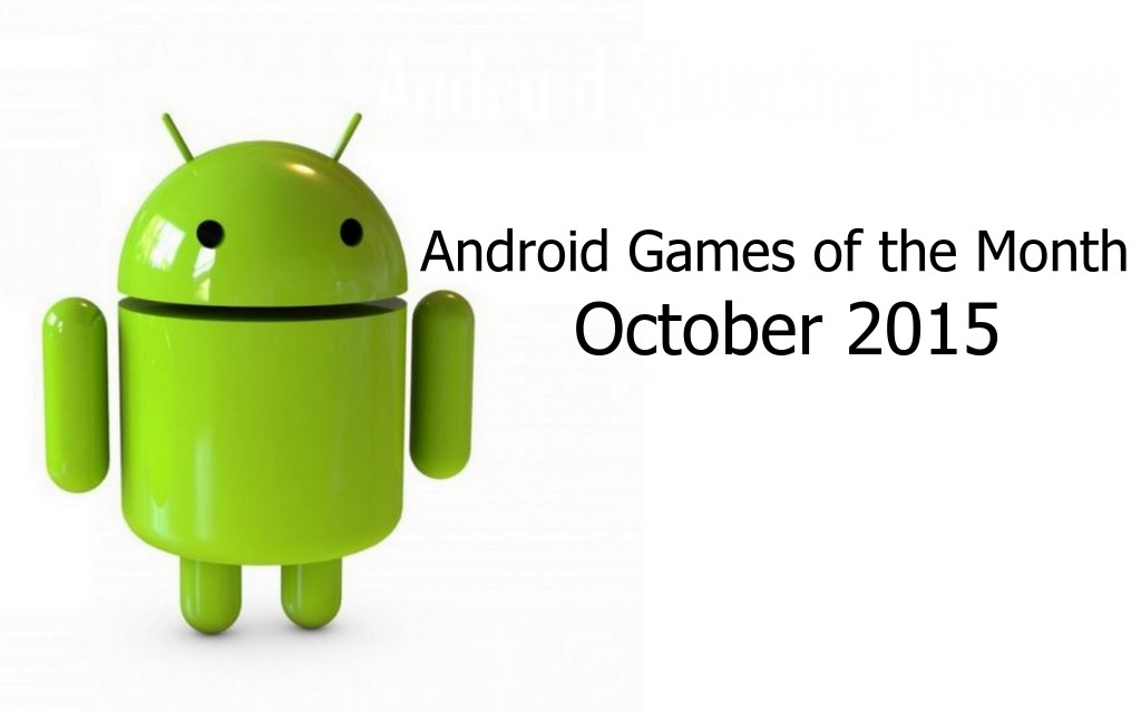 Top 5 Best Android Games of the Month (October 2015)