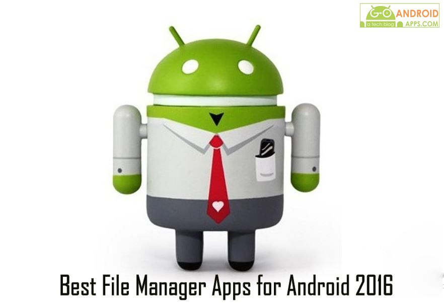 Best File Manager Apps for Android 2016