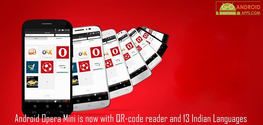 Android Opera Mini is now with QR-code reader and 13 Indian Languages